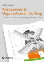 """""""Werteorientierte Organisationsentwicklung"""" von Ingrid Kadisch"""