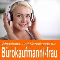 Zum Beispiel: MP3-Hörbuch Bürokaufmann / Bürokauffrau - 100 Prüfungsfragen Wirtschafts- und Sozialkunde