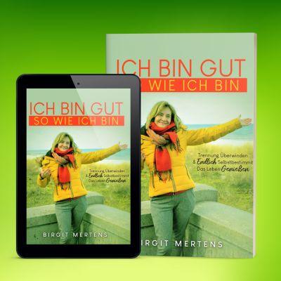 """""""Ich bin gut so wie ich bin"""" als eBook & Taschenbuch"""