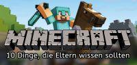 Eltern-Ratgeber über Minecraft auf Gamefamily.de