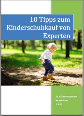 Wie Sie gute Kinderschuhe für Ihre Liebsten kaufen - Kostenloser eBook-Ratgeber für Eltern