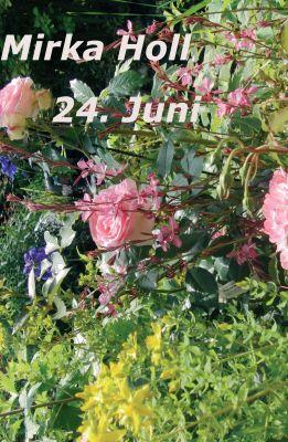"""""""24. Juni"""" von Mirka Holl"""