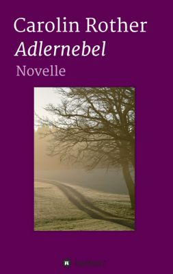 """Adlernebel"" von Carolin Rother"