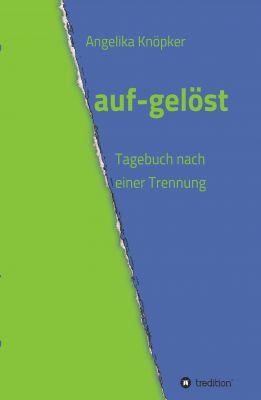 """""""auf-gelöst"""" von Angelika Knöpker"""
