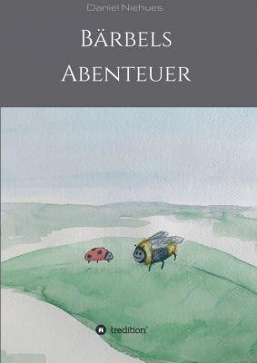 """""""Bärbels Abenteuer"""" von Daniel Niehues"""