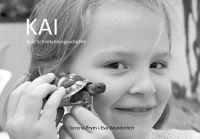KAI - ein Schildkrötenbuch erzählt in tollen Fotografien