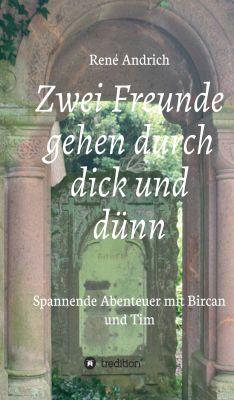 """""""Zwei Freunde gehen durch dick und dünn"""" von René Andrich"""
