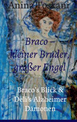"""""""Braco - kleiner Bruder, großer Engel"""" von"""