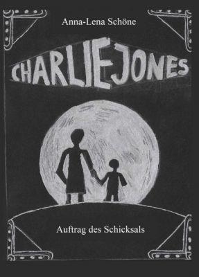 """""""Charlie Jones"""" von Anna-Lena Schöne"""