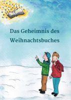 """""""Das Geheimnis des Weihnachtsbuches"""" von"""