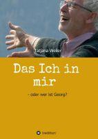 """""""Das Ich in mir"""" von Tatjana Weiler"""