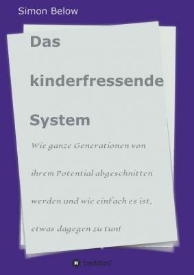 """""""Das kinderfressende System"""" von"""