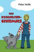 """""""Das Kuscheltiergeheimnis"""" von Peter Hoffe"""