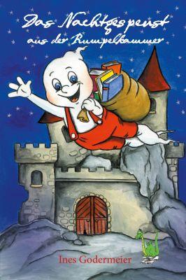 Das kleine Nachtgespenst aus der Rumpelkammer - Lesespaß für Kinder ab 8 Jahren.