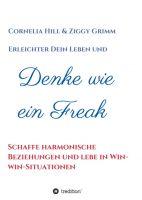 """""""Denke wie ein Freak"""" von Ziggy Grimm, Cornelia Hill"""