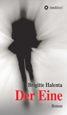 """""""Der Eine"""" von Brigitte Halenta"""