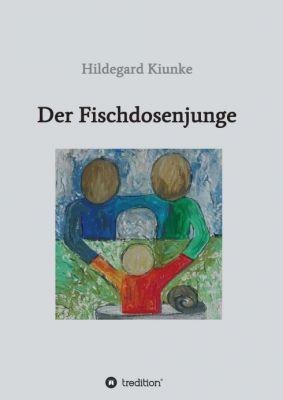 """""""Der Fischdosenjunge"""" von Hildegard Kiunke"""