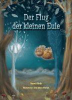 """""""Der Flug der kleinen Eule"""" von Gernot Hirth"""