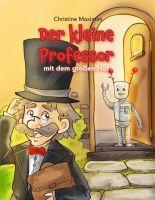 """""""Der kleine Professor mit dem großen Hut"""" von Christine Maximini"""