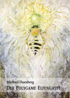 DER POLYGAME ELFENGATTE – ein fantasievoller Roman über freche Elfen, Trolle und Zwerge