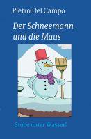 """""""Der Schneemann und die Maus"""" von Pietro Del Campo"""