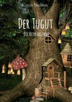 Der Tugut – ein fantasievoller Roman über den Wert von Mut und Freundschaft