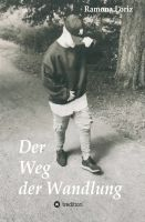 """""""Der Weg der Wandlung"""" von Ramona Loriz"""