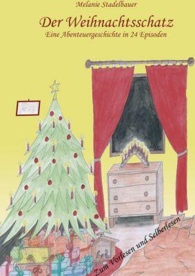 """""""Der Weihnachtsschatz"""" von Melanie Stadelbauer"""