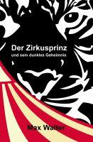 """""""Der Zirkusprinz"""" von Max Walter"""