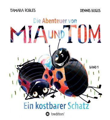"""""""Die Abenteuer von Mia und Tom"""" von Tamara Robles"""