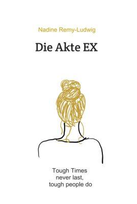 """""""Die Akte EX"""" von Nadine Remy-Ludwig"""