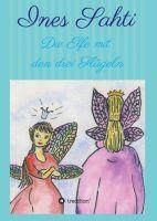"""""""Die Elfe mit den drei Flügeln"""" von Ines Sahti"""
