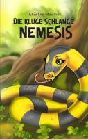 Die kluge Schlange Nemesis