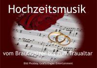 Hochzeitsmusik von Traualtar bis zum Brautwalzer