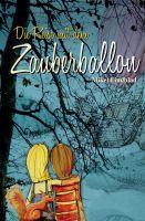 """""""Die Reise mit dem Zauberballon"""" von Mikel Lindblad"""