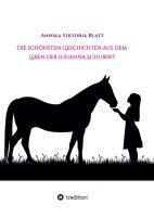 """""""Die schönsten Geschichten aus dem Leben der Johanna Schubert"""" von Annika Viktoria Blatt"""