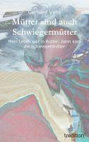 """""""Mütter sind auch Schwiegermütter"""" von Gerhard Vohs"""
