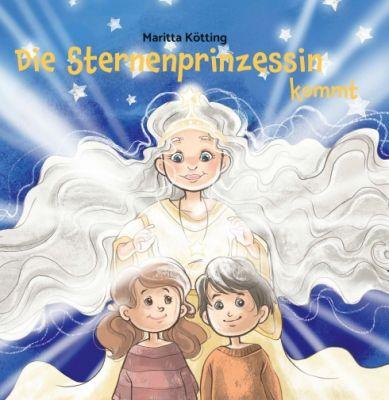 """""""Die Sternenprinzessin kommt"""" von Maritta Kötting"""