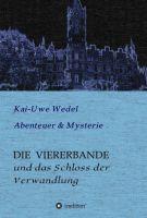 """""""DIE VIERERBANDE"""" von Kai-Uwe Wedel"""
