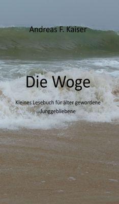 """""""Die Woge"""" von Andreas F. Kaiser"""
