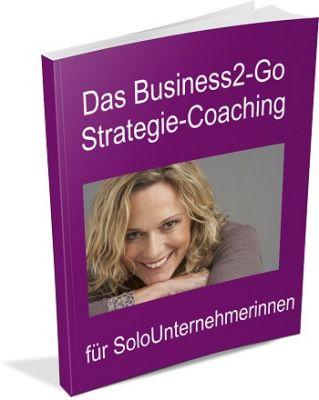 Kostenloses Business-2Go Strategie Coaching von Ulrike Giller