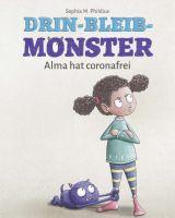 """""""Drin-Bleib-Monster"""" von Claudia M. Müller, Sophia M. Phildius"""