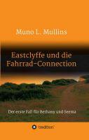 """""""Eastclyffe und die Fahrrad-Connection"""" von Muno L. Mullins"""