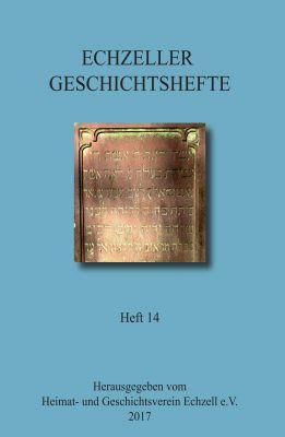"""""""Echzeller Geschichtshefte Heft 14"""" von Heimat- und Geschichtsverein Echzell e.V."""