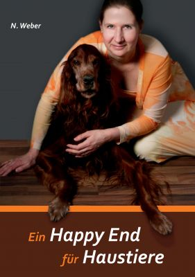 """""""Ein Happy End für Haustiere"""" von Natascha Weber"""
