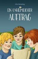 """""""Ein unheimlicher Auftrag"""" von Ulla Hesseling"""