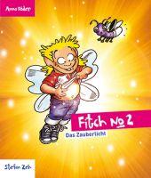Fitch No2 - Das Zauberlicht
