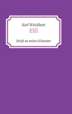 """""""Elfi"""" von Karl Weichhart"""