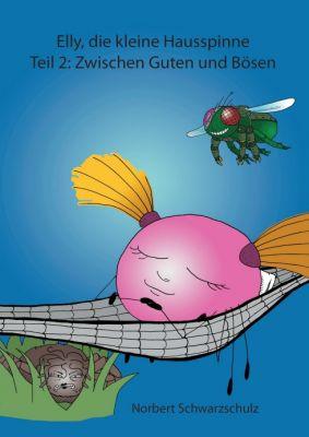 """""""Elly, die kleine Hausspinne Teil 2"""" von Norbert Schwarzschulz"""