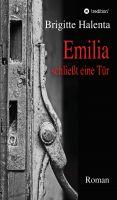 """""""Emilia schließt eine Tür"""" von Brigitte Halenta"""
